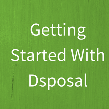 Getting Started with Dsposal